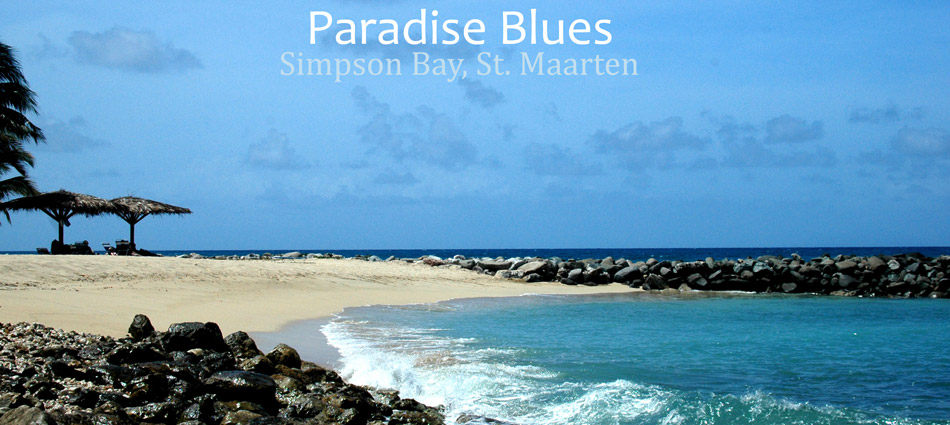 Paradise Blues, St. Maarten (c) 2005 Amberwood Media Group