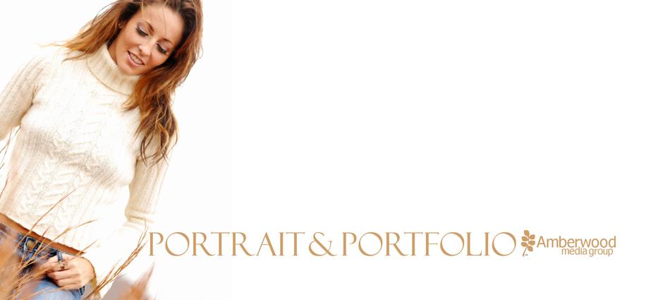 Portrait and Portfolio (c) 2011 Amberwood Media Group